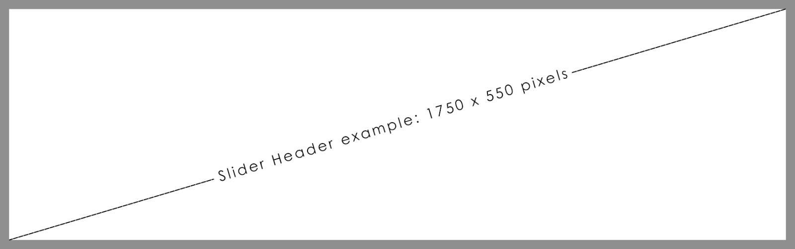 Example image showing the size of the slider header advert with sizing: 1750 x 550 pixels