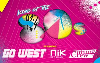 Icons of the 80's - Featuring Go West, Nik Kershaw & Cutting Crew