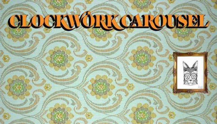 Friday Evening with Clockwork Carousel